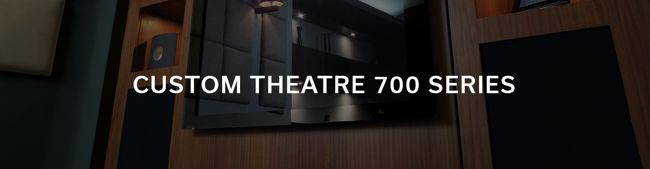 CUSTOM THEATRE 700 SERIES